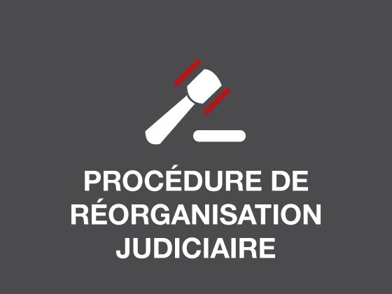Procédure de réorganisation judiciaire